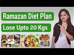 The Best Way to Lose Weight Fast 23 Pounds in 3 Weeks at Home !: Ramadan Diet Plan to Lose Weight Fast 20 Kgs in 30...