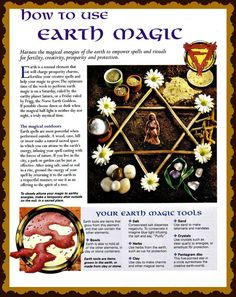 How to Use Earth Magick...
