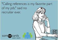 Calling References   Recruitment Meme