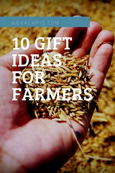 10 Gifts For Farmers