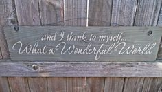 wooden sign, quote sign, what a wonderful world, shabby chic sign, wall hanging