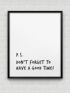have a good time print // motivational poster // black and white home decor print // modern wall decor // typographic print Lettering, Typography, Gym Quote, Typographic Poster, White Home Decor, Black Decor, Modern Prints, Modern Decor, Inspirational Quotes