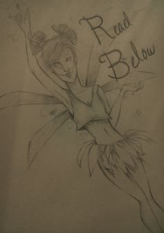 Draw yourself as a fairy contest! Only one entry per person. Colored or not, doesn't matter. If you need a base for your drawing or whatever feel free to ask me! (Although I don't know why you would ask me but whatever) 1st place gets a follow or if already followed an art trade and a request. 2nd place gets an art trade, and third place gets a shoutout! P.S. Sorry for sucky anatomy I'm not very good at it as you can tell