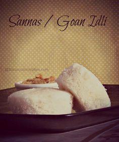 Sannas / Goan Idli Goan Recipes, Indian Food Recipes, Cooking Recipes, Yummy Recipes, Maharashtrian Recipes, South Indian Food, Christmas Sweets, Indian Dishes