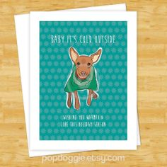 Red Miniature Pinscher Says Baby It's Cold Outside - Christmas Cards by PopDoggie, $3.99