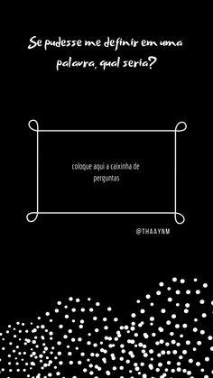 template de pergunta para instagram em português Instagram Games, Instagram Blog, Instagram Story Template, Instagram Story Ideas, Facebook O, Frases Tumblr, Insta Story, Social Media, Jokes