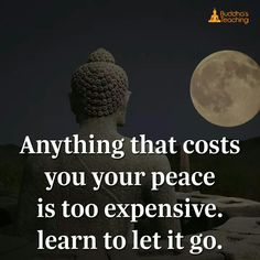 Nothing is more precious than a peaceful life. Anything that costs you your peace is too expensive learn to let it go. #reminder