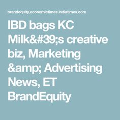 IBD bags KC Milk's creative biz, Marketing & Advertising News, ET BrandEquity