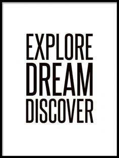 Explore dream discover, motiverande poster. Texttavlor.