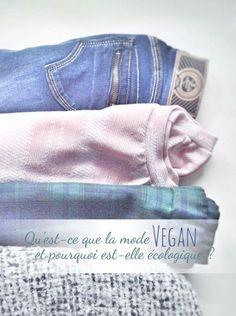 Qu'est-ce que la mode végane et pourquoi est-elle plus écologique ? #vegan #veganfashion