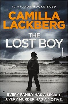 The Lost Boy (Patrick Hedstrom and Erica Falck): Camilla Läckberg, Tiina Nunnally