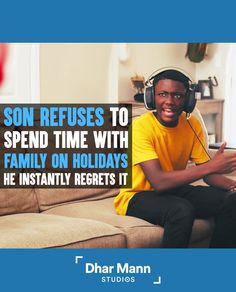 Son Refuses To Spend Time With Family On Holidays, He Instantly Regrets It | Dhar Mann. Don't take the time you have with your family for granted. For more motivational videos, visit DharMann.com #DharMann Sorry For Everything, Mr Johnson, Sounds Good To Me, Dont Trust, Motivational Videos, Instagram Influencer, Whats Wrong, Dont Understand, Life Tips