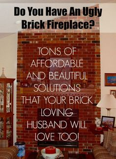 My Husband Loves Our Ugly Brick Fireplace - laurel home