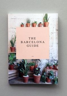 THE BARCELONA GUIDE (PRINTED)