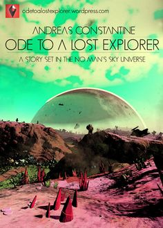 Free online novel created in the science fiction universe of No Man's Sky. Online Novels, Free Novels, No Man's Sky, Story Elements, Story Setting, Free Ebooks, Science Fiction, Mystery, Lost