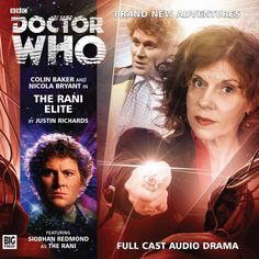 The Rani Elite. Starring Colin Baker as the Doctor and Nicola Bryant as Peri with Siobhan Redmond as the Rani Doctor Who, Eighth Doctor, Second Doctor, Full Cast, It Cast, Vietnam Land, The Originals Actors, Colin Baker, Paul Mcgann