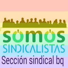 SOMOS sindicalistas BQ: PROHIBIDO JUZGAR