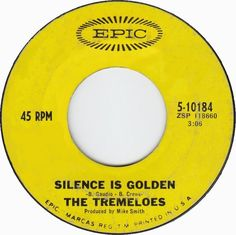 Silence Is Golden - The Tremeloes (1967)