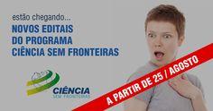 NOVOS EDITAIS CIÊNCIAS SEM FRONTEIRAS EM BREVE!