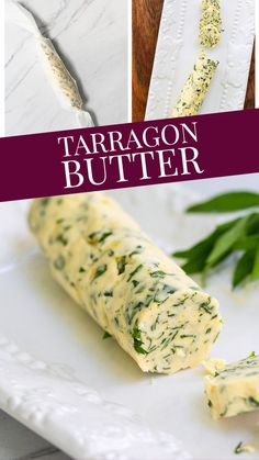 This tarragon butter is the compound herb butter you need in your life right now!  With fresh tarragon, creamy butter, garlic and lemon zest, it is full of flavor!  Use a pat on chicken, fish or veggies for instant flavor!  Easy to make and keep the logs in your freezer so you can enjoy this delicious herb butter all year long! Sauteed Green Beans, Compound Butter, Herb Butter, Vegetarian Paleo, Dessert, How To Make Homemade, Snacks, Roasted Chicken, Logs