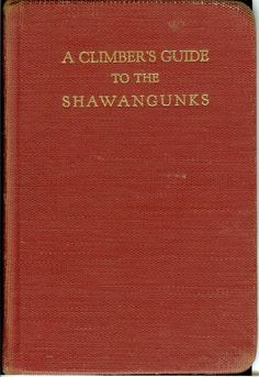 Art Gran's Shawangunks guidebook from 1964 (Cornerstone of Eastern Traditional Climbing: SuperTopo Rock Climbing Discussion Topic).