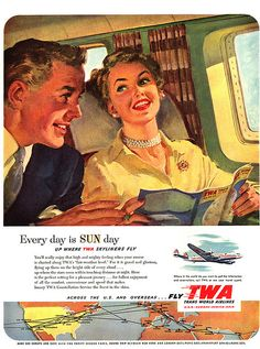 Every day is SUNday when you fly with TWA. #1950s #fifties #ad #vintage #airline #travel #plane #hostess #stewardess #flight #attendant