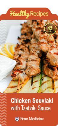 Penn Metabolic and Bariatric Surgery Update | Penn Medicine: Chicken Souvlaki with Tzatziki Sauce