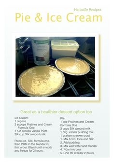 Had to find a healthy alternative to some of my desserts. This pie and ice cream has tons of vitamins and nutrients because it's made with Herbalife shake mix. If you need to order the formula one shake mix or the pdm you can use the link below.  www.goherbalife.com/robertadams