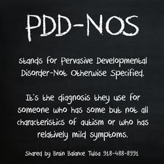 #PDDNOS stands for Pervasive Developmental Disorder-Not Otherwise Specified. It's the diagnosis they use for someone who has some but not all characteristics of #autism or who has relatively mild symptoms.