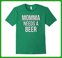 Mens MOMMA NEEDS A BEER Funny Drinking Party Weekend T-shirt Small Kelly Green - Food and drink shirts (*Amazon Partner-Link)