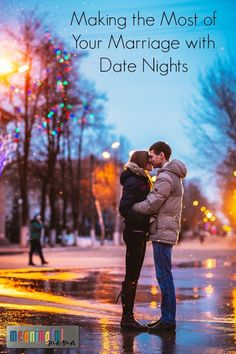 Making the Most of Your Marriage with Date Nights