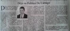Paramnesia En Cartago, Déjà vu Político