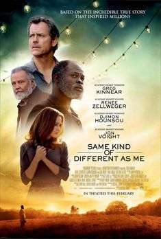 First Poster for Drama 'Same Kind of Different as Me' - Starring Greg Kinnear Renee Zellweger Djimon Hounsou and Jon Voight Greg Kinnear, Films Chrétiens, Films Cinema, Djimon Hounsou, The Incredible True Story, Image Film, See Movie, Movie Film, Movie Cast