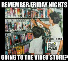 Yesssss!! Me, mom and dad all got to pick one. I specifically remember renting, Attack of the Killer Tomatoes...wow!