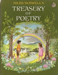 "by Hilda Boswell; ""Hilda Boswell's Treasury of Poetry"", Collins 1968."