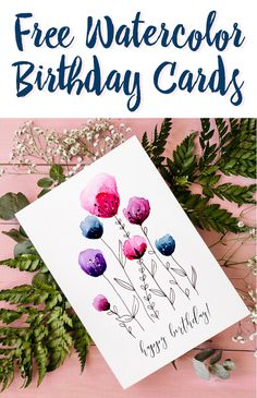Download two free printable watercolor birthday cards hand-painted by Fox + Hazel // #freecard #printablecard #birthdaycard #freedownload #freeprintable #watercolorcard