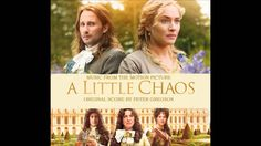 """A Little Chaos Soundtrack - 06 """"From Paris To The Aquaduct"""""""