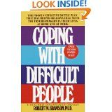 Coping with Difficult People. Great resource!