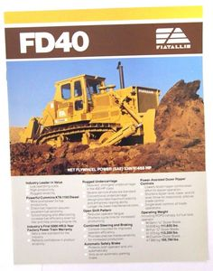 Fiat-Allis FD40 Dozer Brochure Heavy Construction Equipment, Heavy Equipment, Mining Equipment, Old Ads, Royce, Fiat, Vintage Posters, Farming, Tractors