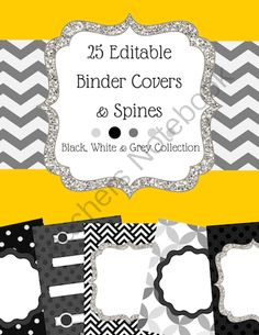 25 EDITABLE Binder Covers and Spines: The Black, White & Grey Collection from Teaching Upstairs on TeachersNotebook.com -  (32 pages)  - Black, White & Gray EDITABLE binder covers! This set includes 25 editable binder covers with corresponding spine covers (2 binder sizes).  Add your name or class year to these covers: -Assessments..