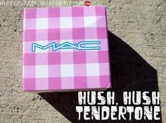 MAC Tendertone in Hush, Hush