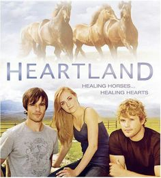 Heartland! Love this show! Pretty sure iv seen every episode