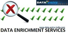 The Topmost Reasons Why Your Data Needs Data Enrichment Services?