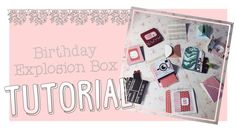 Birthday Explosion Box Tutorial