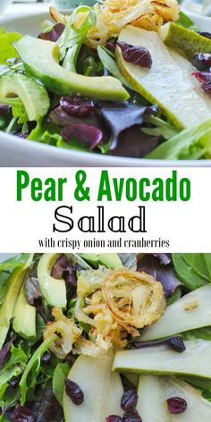 Pear and avocado salad. Just without the onion.