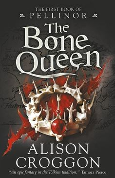 Cover Reveal: The Bone Queen by Alison Croggon - On sale 2016! #CoverReveal