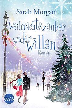Weihnachtszauber wider Willen (New York Times Bestseller Autoren: Romance) von Sarah Morgan http://www.amazon.de/dp/3956492447/ref=cm_sw_r_pi_dp_4DFmwb0Q1ZS01