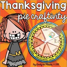 Thanksgiving Pie FREEBIE! Discuss Thanksgiving and create a thankful pie :)