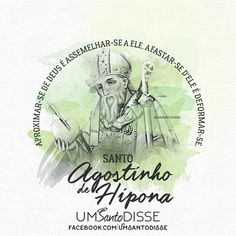 Santo Agostinho de Hipona🖤 Words, Augustine Of Hippo, Christ, Friends, Life