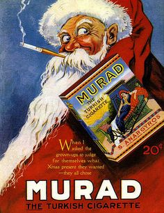 "original 1919 color print ad for Murad Turkish Cigarettes from S. Anargyros Caption says: ""When I asked the grown-ups to judge for themselves what Xmas present they wanted-- they all chose Murad. Vintage Santa Claus, Vintage Santas, Vintage Christmas, Vintage Advertising Posters, Vintage Advertisements, Vintage Posters, Funny Advertising, Retro Posters, Art Posters"